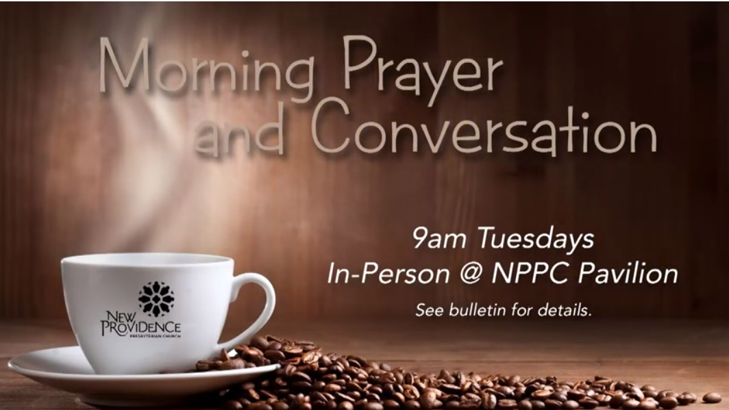 NPPC morning prayer and conversation at the pavilion - bring your coffee and mask!