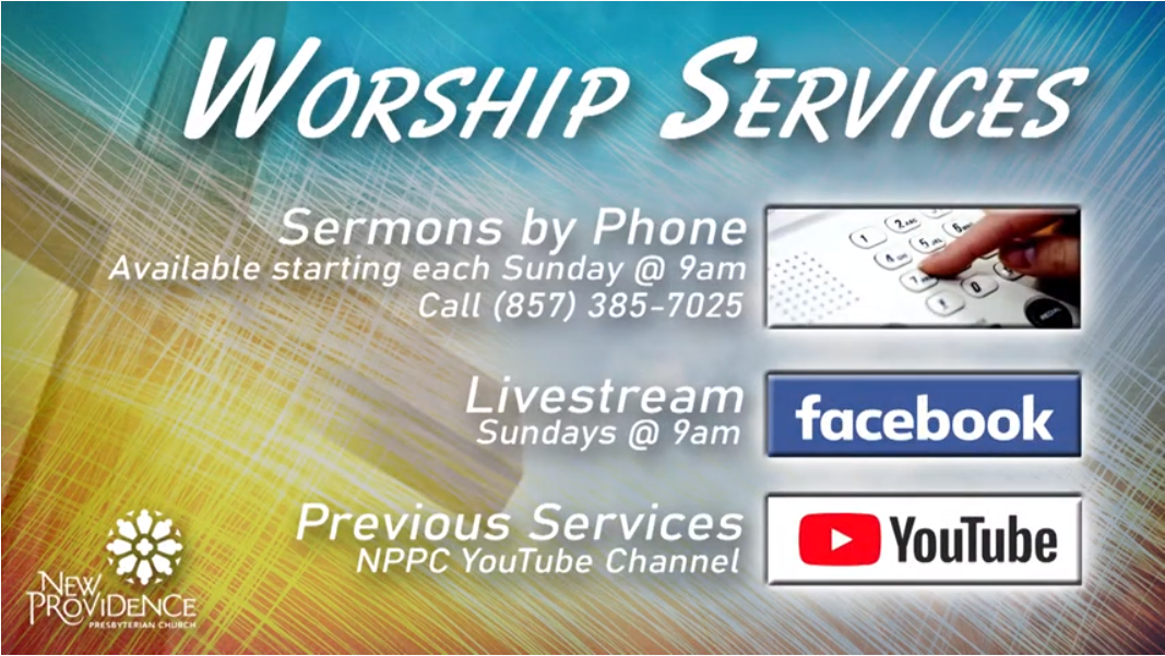 New Providence Presbyterian Church WorshipServices
